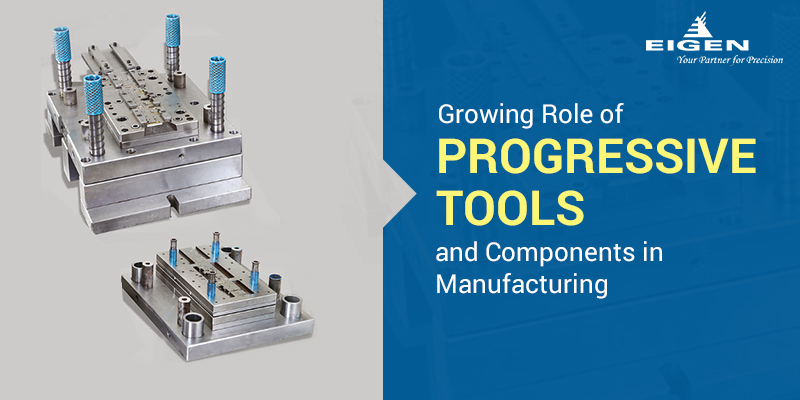 Progressive Tools and Components